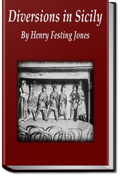 Diversions in Sicily by Henry Festing Jones