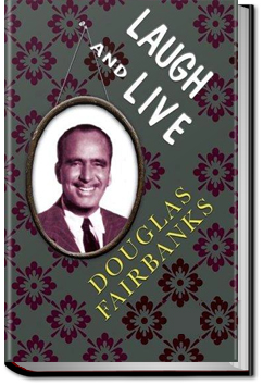 Laugh and Live by Douglas Fairbanks