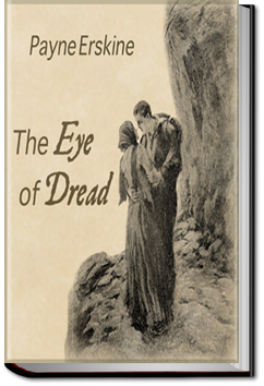 The Eye of Dread by Payne Erskine