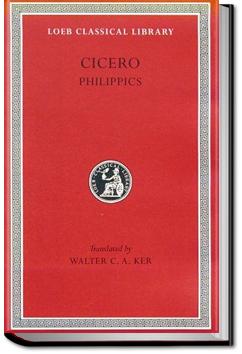 The Philippics by Marcus Tullius Cicero