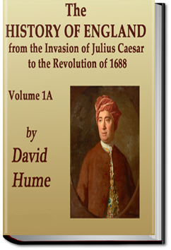 The History of England - Volume 1 Part 1 by David Hume