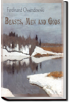 Beasts, Men and Gods by Ferdinand Ossendowski