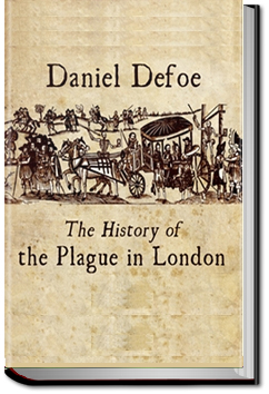 History of the Plague in London by Daniel Defoe