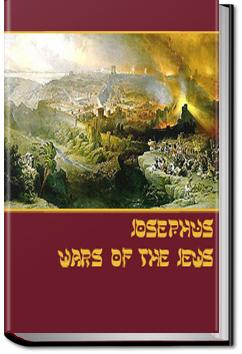 The Wars of the Jews by Flavius Josephus