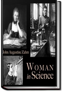 Woman in Science by John Augustine Zahm