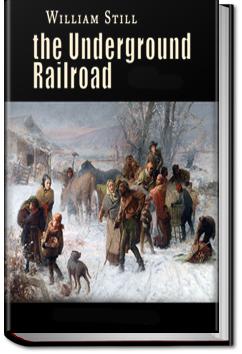 The Underground Railroad by William Still