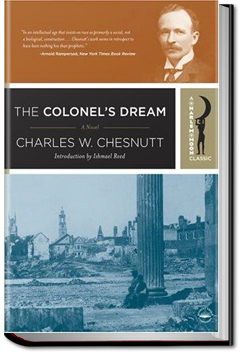 The Colonel's Dream by Charles W. Chesnutt