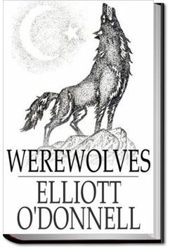 Werwolves by Elliott O'Donnell