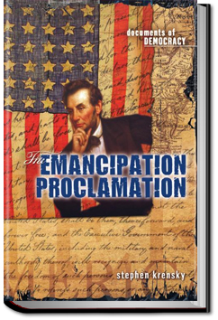 The Emancipation Proclamation by Abraham Lincoln