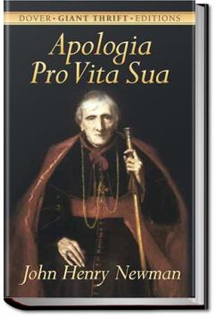 Apologia Pro Vita Sua by John Henry Newman
