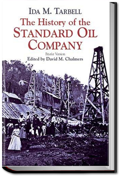 The History of Standard Oil by Ida M. Tarbell