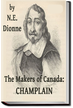 The Makers of Canada: Champlain by N.-E. Dionne