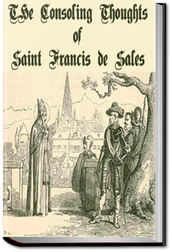 Consoling Thoughts of Saint Francis de Sales by Saint Francis de Sales