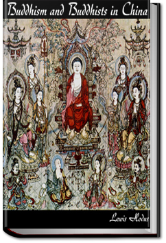 Buddhism and Buddhists in China by Lewis Hodous
