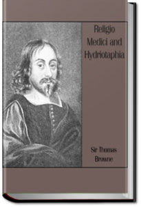 Religio Medici and Hydriotaphia by Sir Thomas Browne