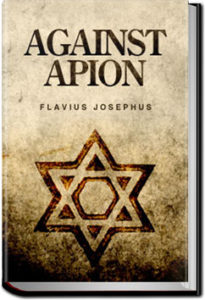Against Apion by Flavius Josephus
