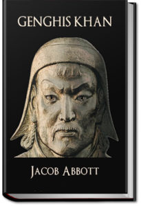 Genghis Khan by Jacob Abbott