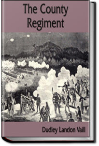 The County Regiment by Dudley Landon Vaill