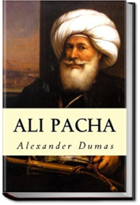 Ali Pacha by Alexandre Dumas