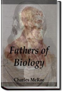 Fathers of Biology by Charles McRae