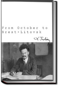 From October to Brest-Litovsk by Leon Trotsky