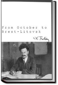 From October to Brest-Litovsk by Leon Trotsky
