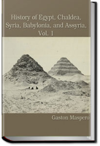History of Egypt, Syria, Babylonia - Vol 1 by Gaston Maspero