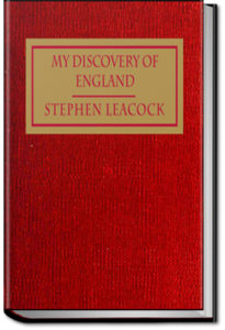My Discovery of England by Stephen Leacock
