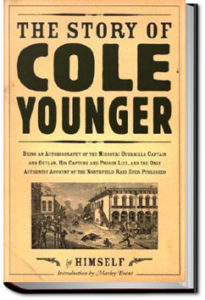 The Story of Cole Younger by Cole Younger