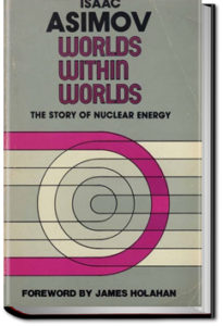 Worlds Within Worlds by Isaac Asimov