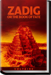 Zadig or the Book of Fate by Voltaire