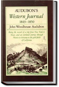 Audubon's Western Journal by John Woodhouse Audubon