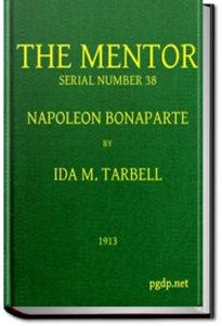 The Mentor: Napoleon Bonaparte by Ida M. Tarbell