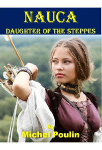 Nauca - Daughter of the Steppes by Michel Poulin