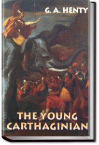The Young Carthaginian by G. A. Henty