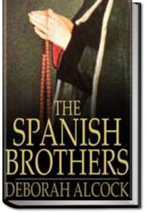 The Spanish Brothers by Deborah Alcock